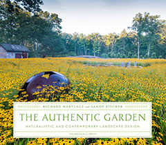The Authentic Garden by Richard Hartlage and Sandy Fischer